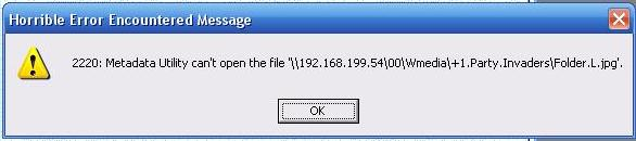 Metadata Utility – Messages - File Not Found