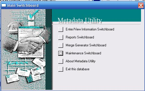 Metadata Utility – Maintenance Switchboard