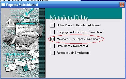 Metadata Utility – Reports Switchboard