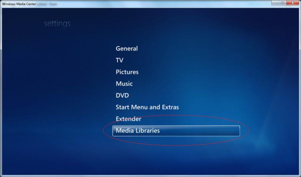 Windows Media Center - Settings - Media Libraries