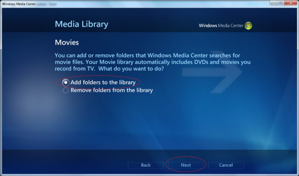 Windows Media Center - Settings - Media Library - Movies - Add Folders to the Library