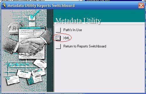 Metadata Utility – Reports Switchboard - XML