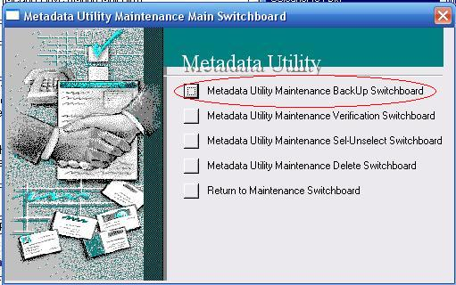 Metadata Utility – Maintenance Switchboard - BackUp Switchboard