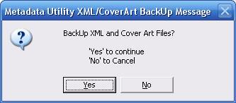 Metadata Utility – Messages - BackUp XML CoverArt