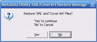 Metadata Utility – Messages - Restore XML CoverArt