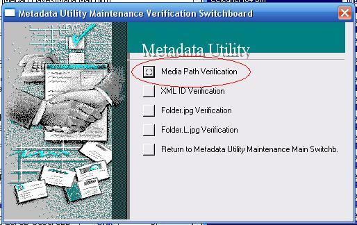 Metadata Utility – Media Path Verification