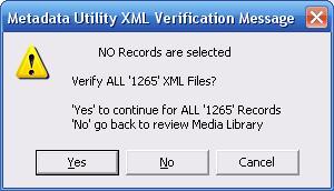 Metadata Utility – Messages - Verify XML Files - All