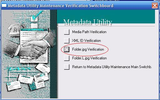 Metadata Utility – Maintenance Switchboard - Folder.jpg Verification