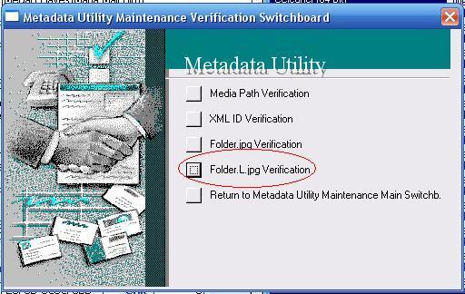 Metadata Utility – Maintenance Switchboard - Folder.L.jpg Verification