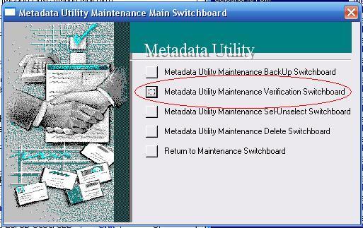 Metadata Utility – Maintenance Switchboard - Verification Switchboard