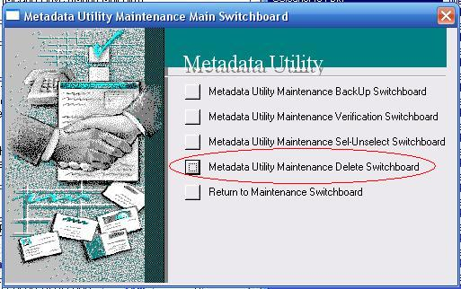 Metadata Utility – Maintenance Switchboard - Delete Switchboard