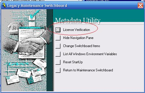 Metadata Utility – Maintenance Switchboard - Legacy Maintenance Switchboard - License Verification