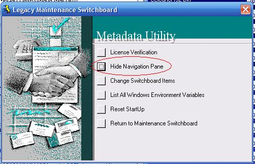 Metadata Utility – Maintenance Switchboard - Legacy Maintenance Switchboard - Hide Navigation Pane