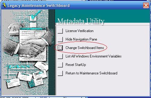 Metadata Utility – Maintenance Switchboard - Legacy Maintenance Switchboard - Change Switchboard Items