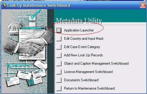 Metadata Utility – Maintenance Switchboard - LookUp Maintenance Switchboard - Application Launcher