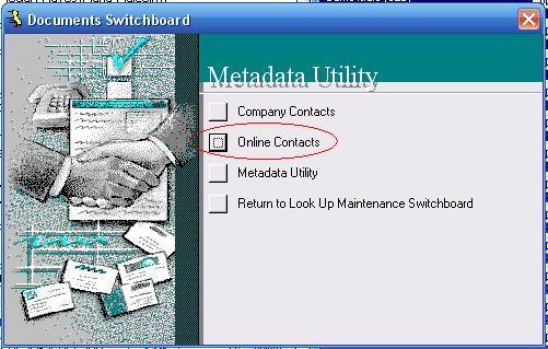 Metadata Utility – Maintenance Switchboard - LookUp Maintenance Switchboard - Documents Switchboard - Online Contacts