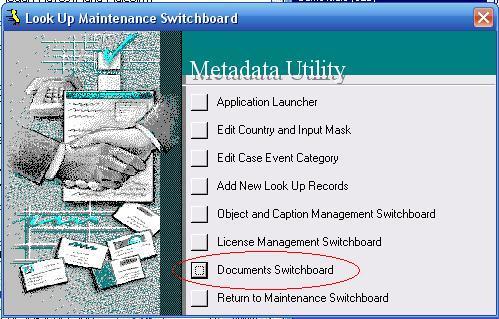 Metadata Utility – Maintenance Switchboard - LookUp Maintenance Switchboard - Documents Switchboard