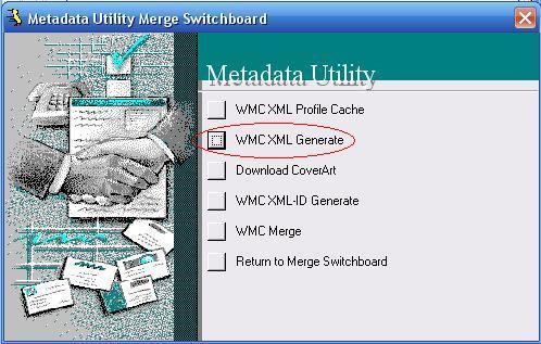 Metadata Utility – Merge Switchboard – WMC XLM Generate